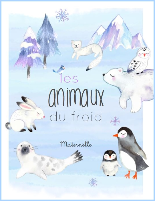 animaux froid maternelle