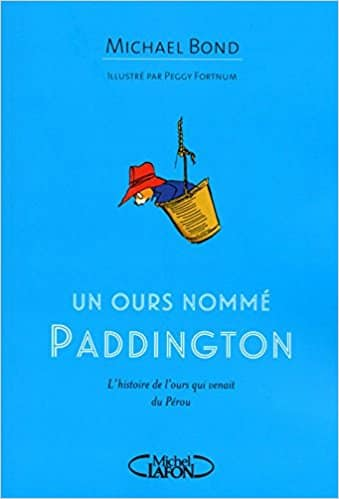 Un ours nommé Paddington Michael Bond